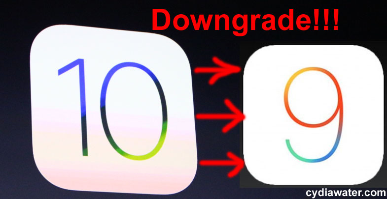 downgrade iOS 10 to iOS 9 9.3.2 9.3.3 9.3.4
